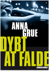 Danish bookcover - The Farther You Fall - a Dan Sommerdahl story by Anna Grue